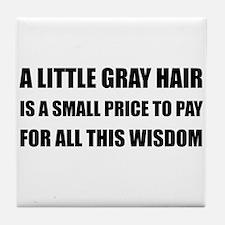Gray Hair Wisdom Tile Coaster