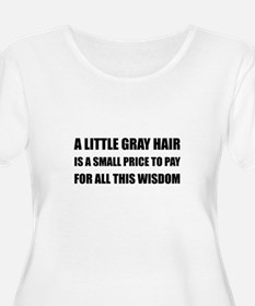Gray Hair Wisdom Plus Size T-Shirt