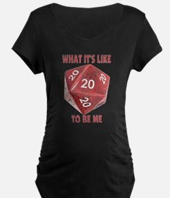 What It's Like To Be Me T-Shirt