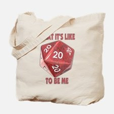 What It's Like To Be Me Tote Bag