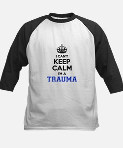 I can't keep calm Im TRAUMA Baseball Jersey