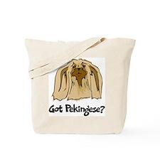 Got Pekingese Tote Bag