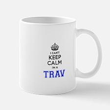 I can't keep calm Im TRAV Mugs