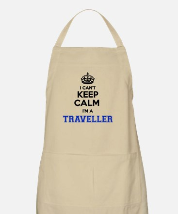 I can't keep calm Im TRAVELLER Apron