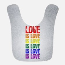 Love is Love is Love Bib
