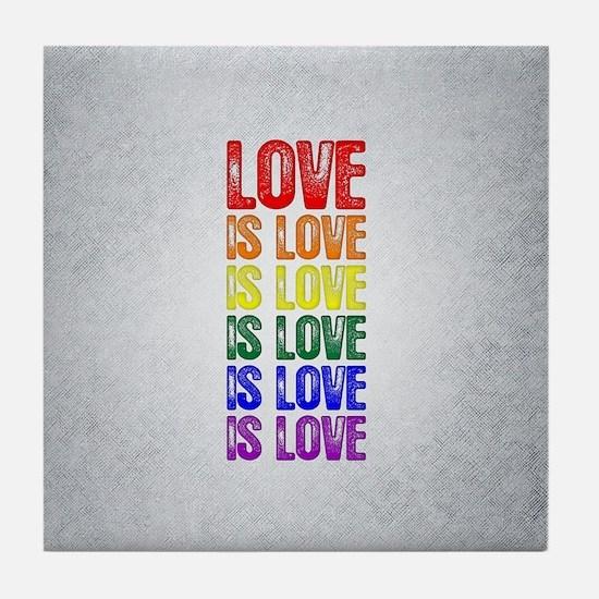 Love is Love is Love Tile Coaster