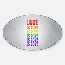 Love is Love is Love Sticker (Oval)