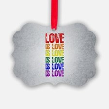 Love is Love is Love Ornament