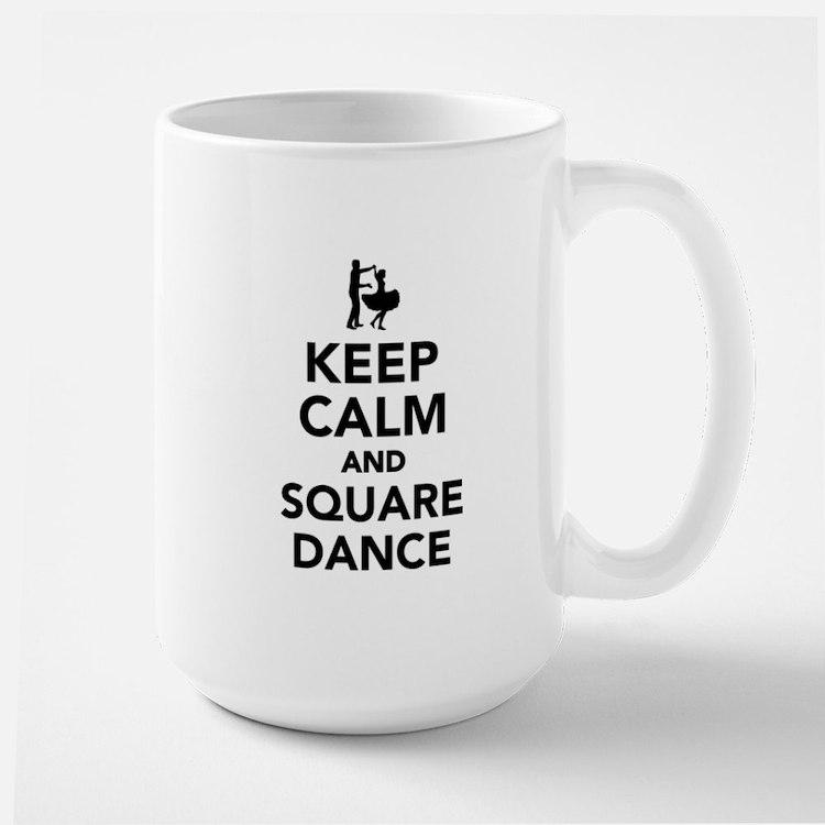 Keep calm and square dance Large Mug