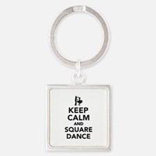 Keep calm and square dance Square Keychain