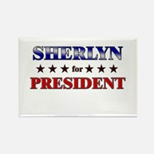 SHERLYN for president Rectangle Magnet
