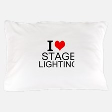 I Love Stage Lighting Pillow Case