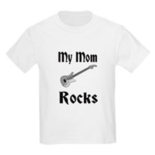 My Mom Rocks T-Shirt