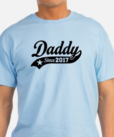 Daddy Since 2017 T-Shirt