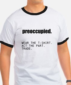 preoccupied - acting class T-Shirt