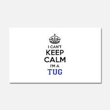 I can't keep calm Im TUG Car Magnet 20 x 12