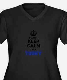 I can't keep calm Im TUOHY Plus Size T-Shirt