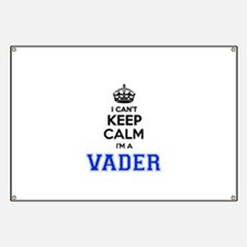 I can't keep calm Im VADER Banner