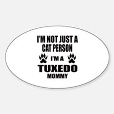 I'm a Tuxedo Mommy Decal