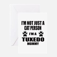 I'm a Tuxedo Mommy Greeting Card
