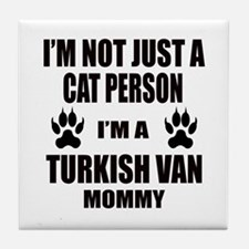 I'm a Turkish Van Mommy Tile Coaster