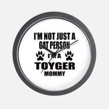 I'm a Toyger Mommy Wall Clock