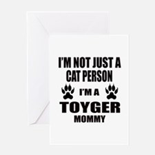 I'm a Toyger Mommy Greeting Card