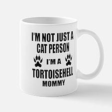 I'm a Tortoisehell Mommy Mug