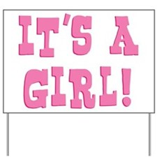 It's A Girl Yard Sign