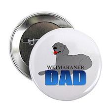 """Weimaraner Dad 2.25"""" Button (100 pack)"""