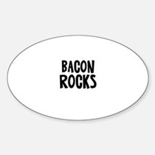 Bacon Rocks Oval Decal