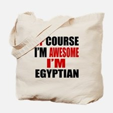 Of Course I Am Egyptian Tote Bag