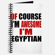 Of Course I Am Egyptian Journal