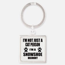 I'm a Snowshoe Mommy Square Keychain