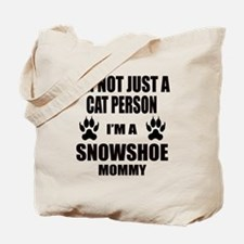I'm a Snowshoe Mommy Tote Bag