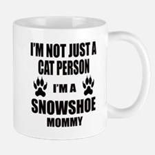 I'm a Snowshoe Mommy Mug
