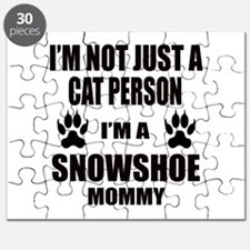I'm a Snowshoe Mommy Puzzle
