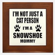 I'm a Snowshoe Mommy Framed Tile