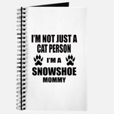 I'm a Snowshoe Mommy Journal