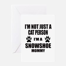 I'm a Snowshoe Mommy Greeting Card