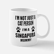 I'm a Singapura Mommy Mug