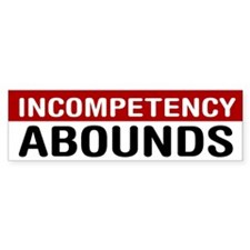 Incompetency Abounds Bumper Car Sticker