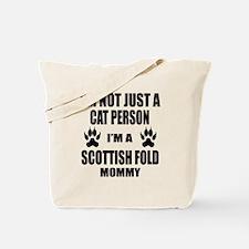 I'm a Scottish Fold Mommy Tote Bag