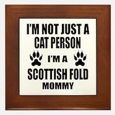 I'm a Scottish Fold Mommy Framed Tile