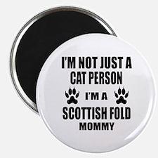 I'm a Scottish Fold Mommy Magnet