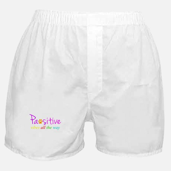 Pawsitive Vibes All The Way Boxer Shorts
