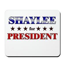 SHAYLEE for president Mousepad