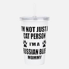 I'm a Russian Blue Mom Acrylic Double-wall Tumbler
