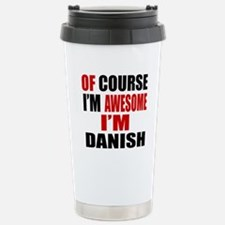 Of Course I Am Danish Stainless Steel Travel Mug