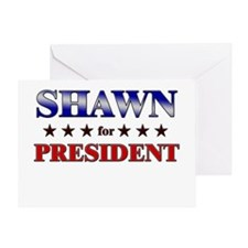 SHAWN for president Greeting Card